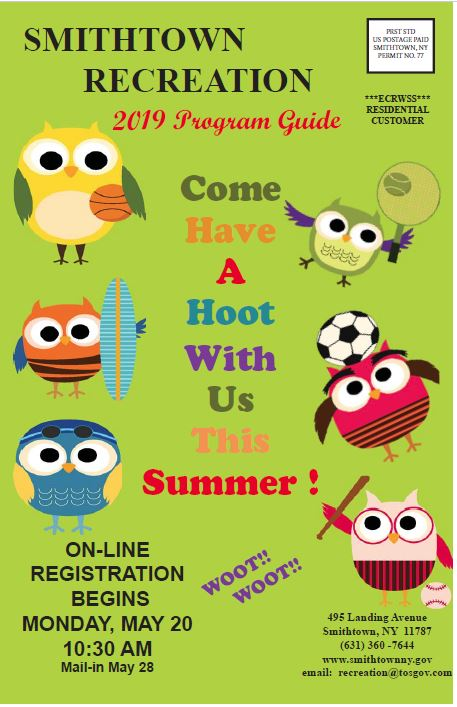 With Us This Summer ! Come Have A Hoot SMITHTOWN RECREATION
