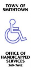 Town of Smithtown Handicapped Services 360-7642